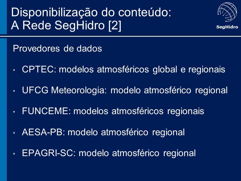 Disponibilização do conteúdo: A Rede SegHidro [2]